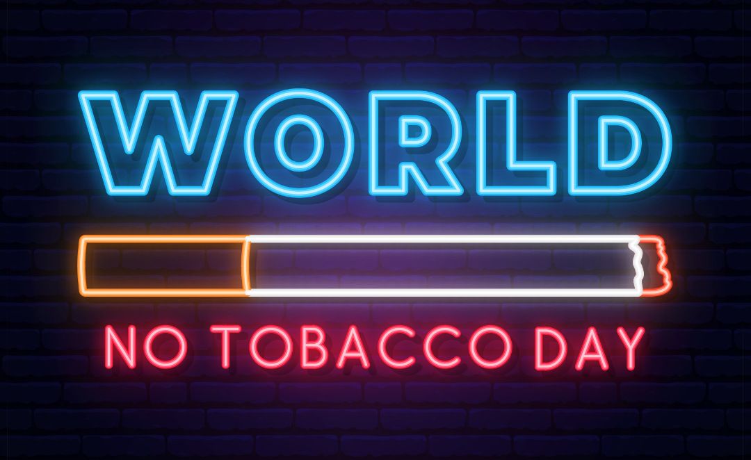 World No Tobacco Day, a day to promote awareness.